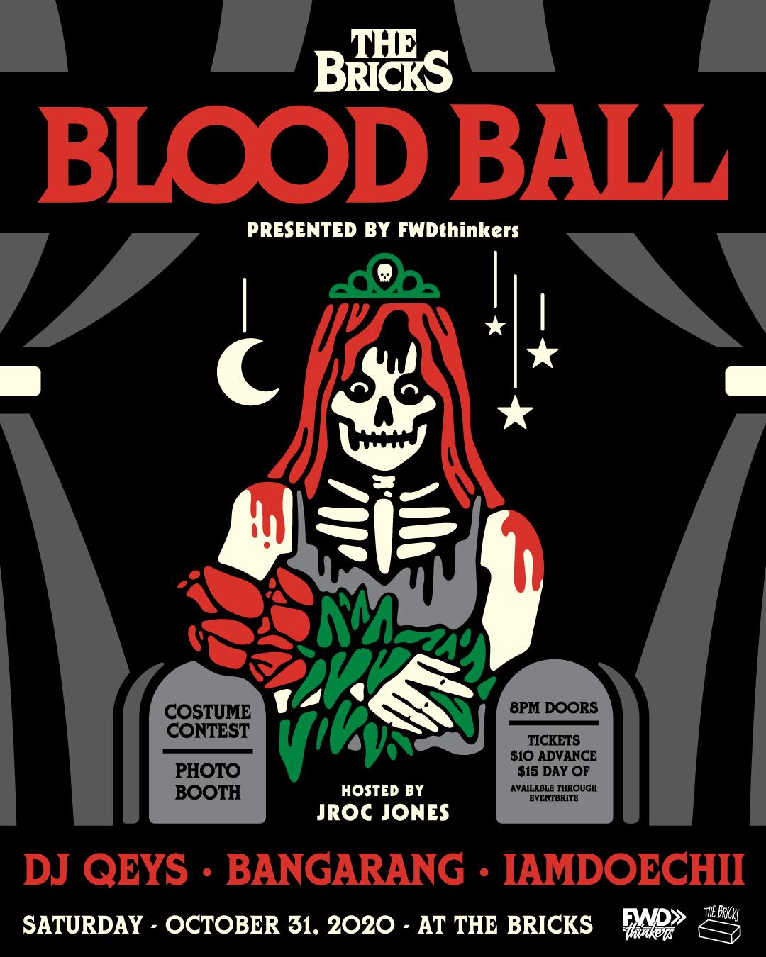 BLOOdBALL-Thebricks-Halloween-FWDthionkers-Five5tampa-Ybor-Iiamdoechii-BANGARANG-DJqeys