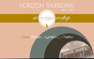 New Weekly >> L8 Night Flights | Horizon Thursdays |  M. Bird