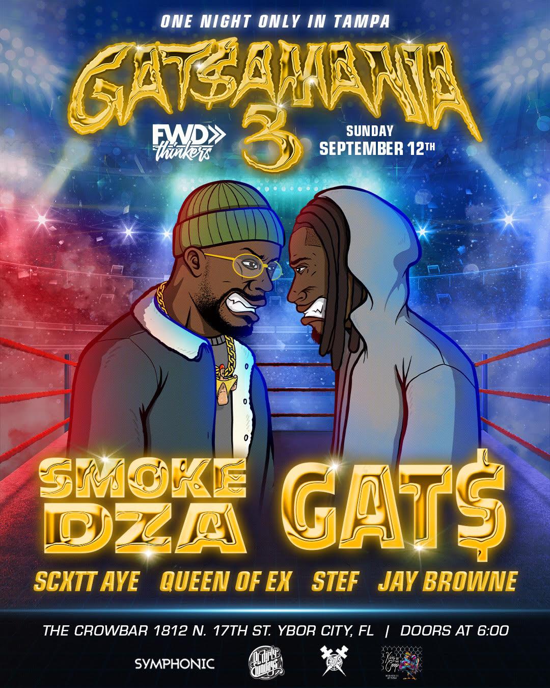 Gats-SmokeDZA-Gatsmania-Crowbar-Tampa-FWDthinkers-Five5